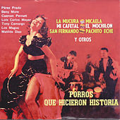 Porros Que Hicieron Historia by Various Artists