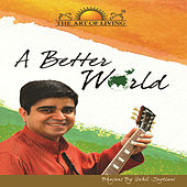 A Better World by Sahil Jagtiani