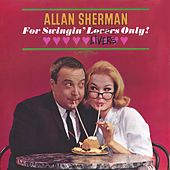 For Swingin Livers Only! by Allan Sherman