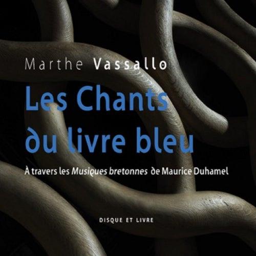 Les Chants du livre bleu by Marthe Vassallo
