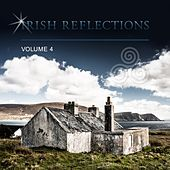 Irish Reflections, Vol. 4 by Various Artists