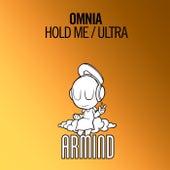 Hold Me / Ultra von Omnia