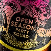 Party Squad by Open Season