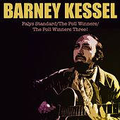 Plays Standard / The Poll Winners / Poll Winners Three! by Barney Kessel