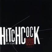 Hitchcock 100 Years : A Bernard Herrmann Film Score Tribute de Various Artists