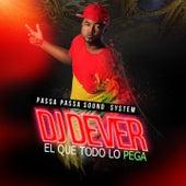 El Que Todo Lo Pega (Passa Passa Sound System) by Various Artists