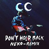 Don't Hold Back (Neko Remix) von Camp Claude