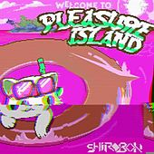 Pleasure Island (The Remixes) by Shirobon