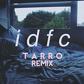 idfc (Tarro Remix) by blackbear