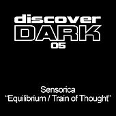 Equilibrium/Train of Thought EP von Sensorica