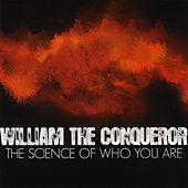 The Science of Who You Are by William the Conqueror