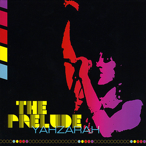 The Prelude by Yahzarah