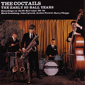 Early Hi-Ball Years de The Coctails