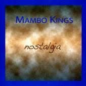Nostalgia by Mambo Kings