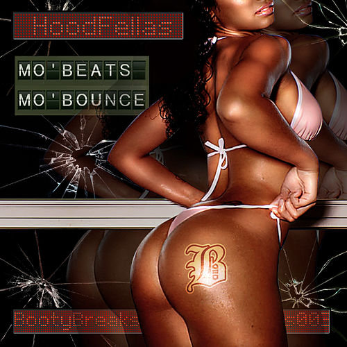 Mo' Beats, Mo' Bounce by Hood Fellas