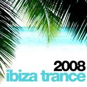 Ibiza Trance 2008 von Various Artists