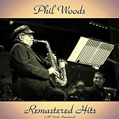 Remastered Hits (All Tracks Remastered) de Phil Woods