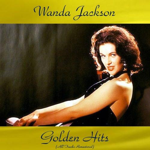 Wanda Jackson Golden Hits (All Tracks Remastered 2016) van Wanda Jackson