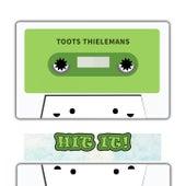 Hit It von Toots Thielemans