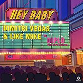 Hey Baby (Feat. Deb's Daughter) von Dimitri Vegas & Like Mike, Diplo