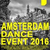 Amsterdam Dance Event 2016 (The Best Electro House, Electronic Dance, EDM, Techno, House & Progressive Trance) von Various Artists