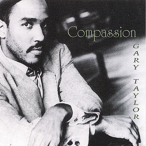 Compassion by Gary Taylor