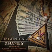 Plenty Money (feat. Black Dada & Money Matt) von Barachi