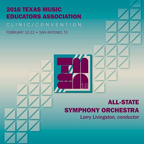 2016 Texas Music Educators Association (TMEA): All-State Symphony Orchestra [Live] by Texas All-State Symphony Orchestra