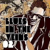 Blues in the Veins, Vol. 2 von Various Artists