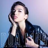 Blow Your Mind (Mwah) (Acoustic Version) von Dua Lipa