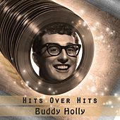 Hits over Hits von Buddy Holly