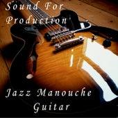 Sound for Production: Jazz Manouche Guitar von Various