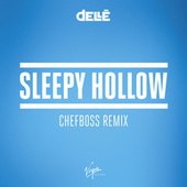 Sleepy Hollow (Chefboss Remix) von Dellé