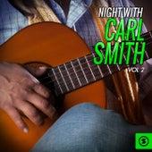 Night With Carl Smith, Vol. 2 von Carl Smith