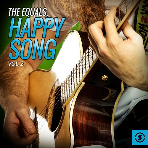 The Equals, Happy Song, Vol. 2 by The Equals