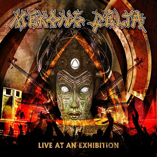 Live at an Exhibition (Live) by Mekong Delta