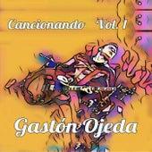 Cancionando, Vol. 1 de Gastón Ojeda