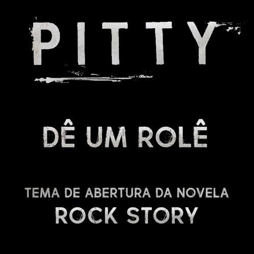Dê um Rolê - Single by Pitty