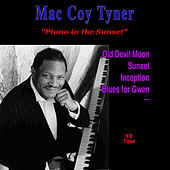 Piano in the Sunset by McCoy Tyner