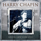 Live in New York, 1978 by Harry Chapin