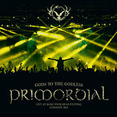 Gods to the Godless (Live at Bang Your Head Festival Germany 2015) by Primordial
