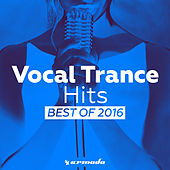 Vocal Trance Hits - Best Of 2016 de Various Artists