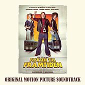Flykten till Framtiden (Original Motion Picture Soundtrack) by Various Artists