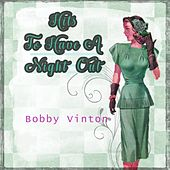 Hits To Have A Night Out by Bobby Vinton