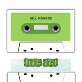 Hit It by Bill Monroe