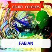 Gaudy Colours van Fabian