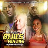 Blues for Life (Original Motion Picture Soundtrack) by Various Artists