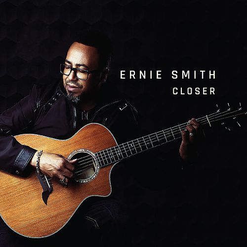 Closer by Ernie Smith