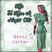Hits To Have A Night Out by Betty Carter