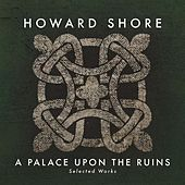 A Palace Upon the Ruins (Selected Works) by Various Artists